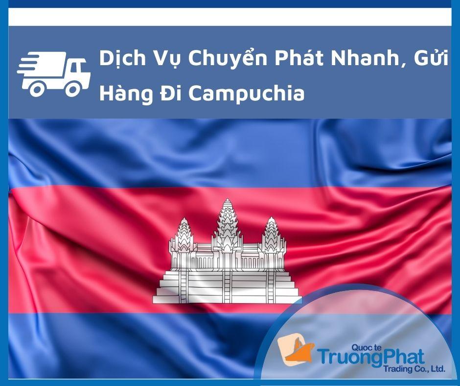 Dịch Vụ Gửi Hàng Đi Campuchia Phnom Penh