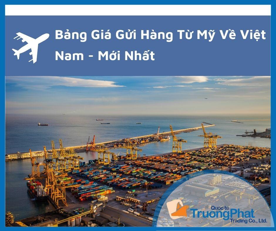 Bảng Giá Vận Chuyển Hàng Từ Mỹ Về Việt Nam Mới - 2021
