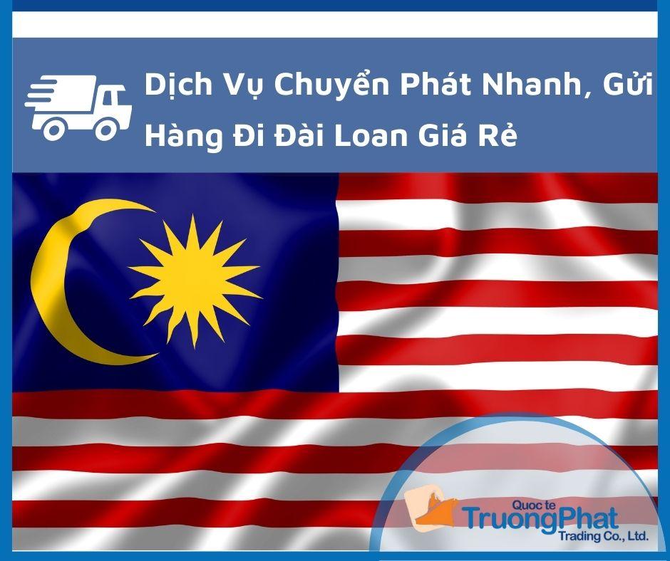 Bảng Phí Gửi Hàng Đi Malaysia Trọn Gói