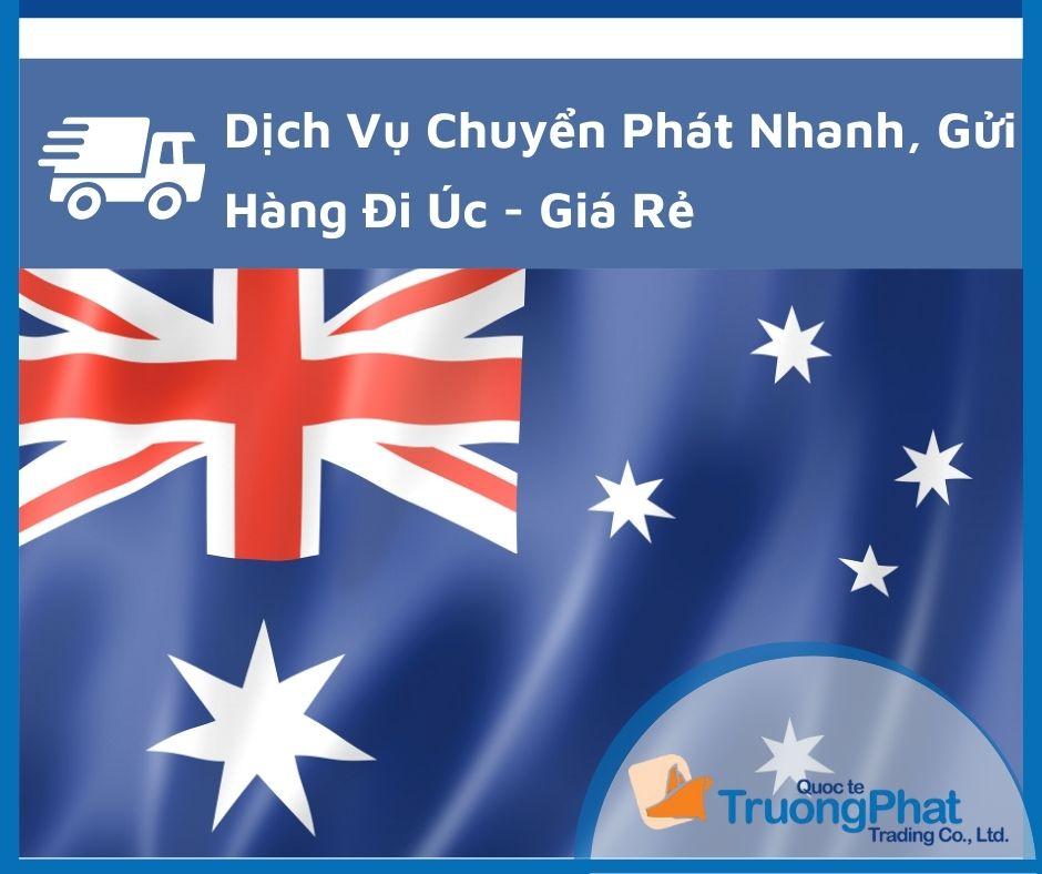 Bảng Giá Dịch Vụ Chuyển Phát Nhanh Đi Úc
