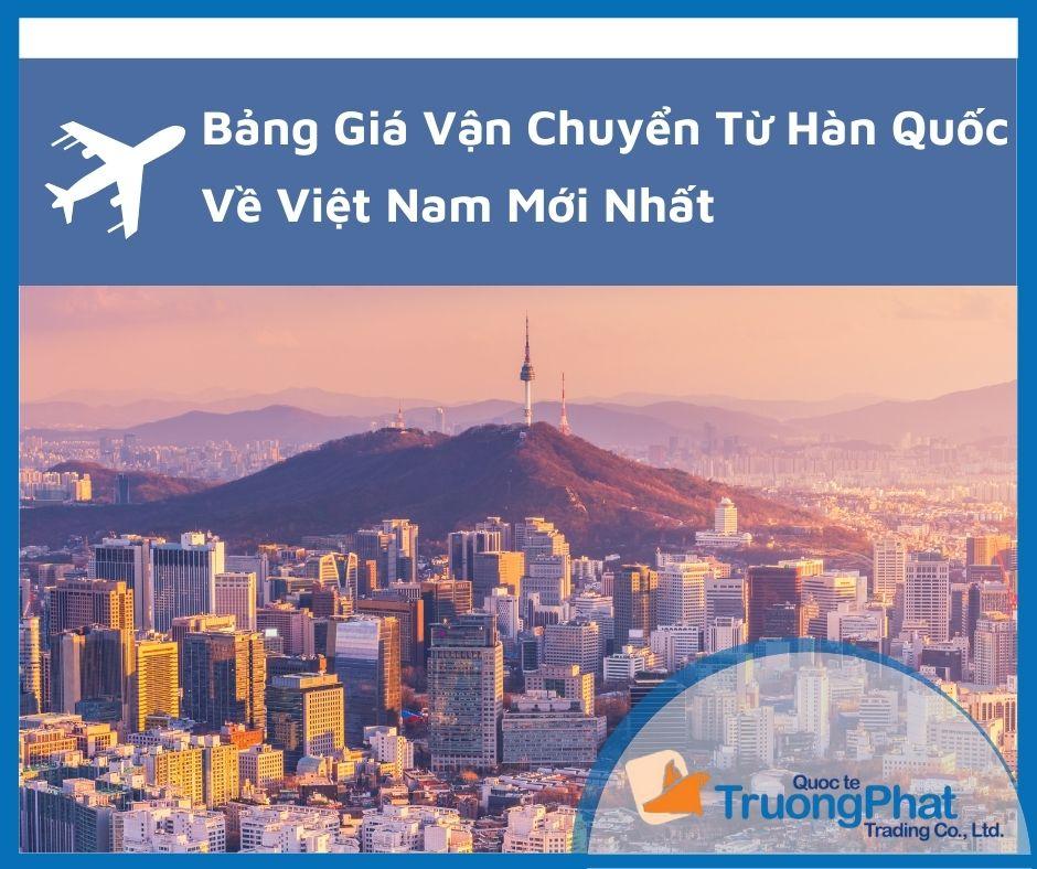 Bảng giá vận chuyển từ Hàn Quốc về Việt Nam