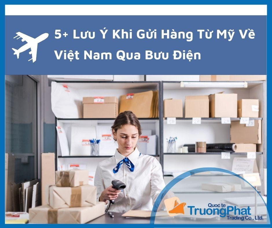 5+ Lưu ý khi gửi hàng từ Mỹ về Việt Nam qua bưu điện