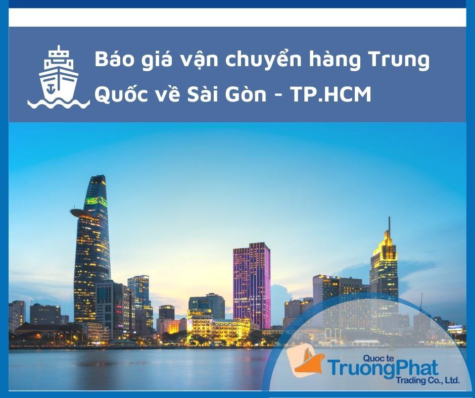 Báo giá vận chuyển hàng Trung Quốc về Sài Gòn - TPHCM