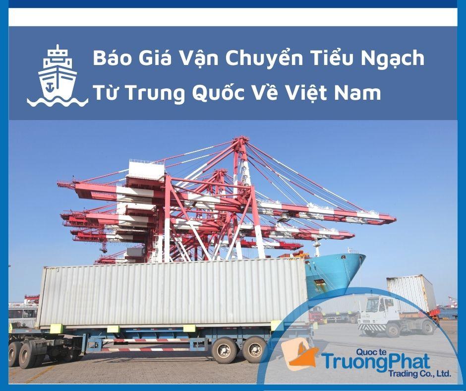 Báo Giá Vận Chuyển Tiểu Ngạch Từ Trung Quốc Về Việt Nam