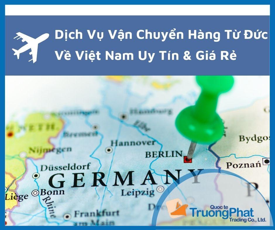 Dịch Vụ Vận Chuyển Hàng Từ Đức Về Việt Nam Uy Tín & Giá Rẻ