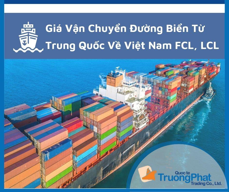 Báo Giá Vận Chuyển Đường Biển Từ Trung Quốc Về Việt Nam FCL, LCL