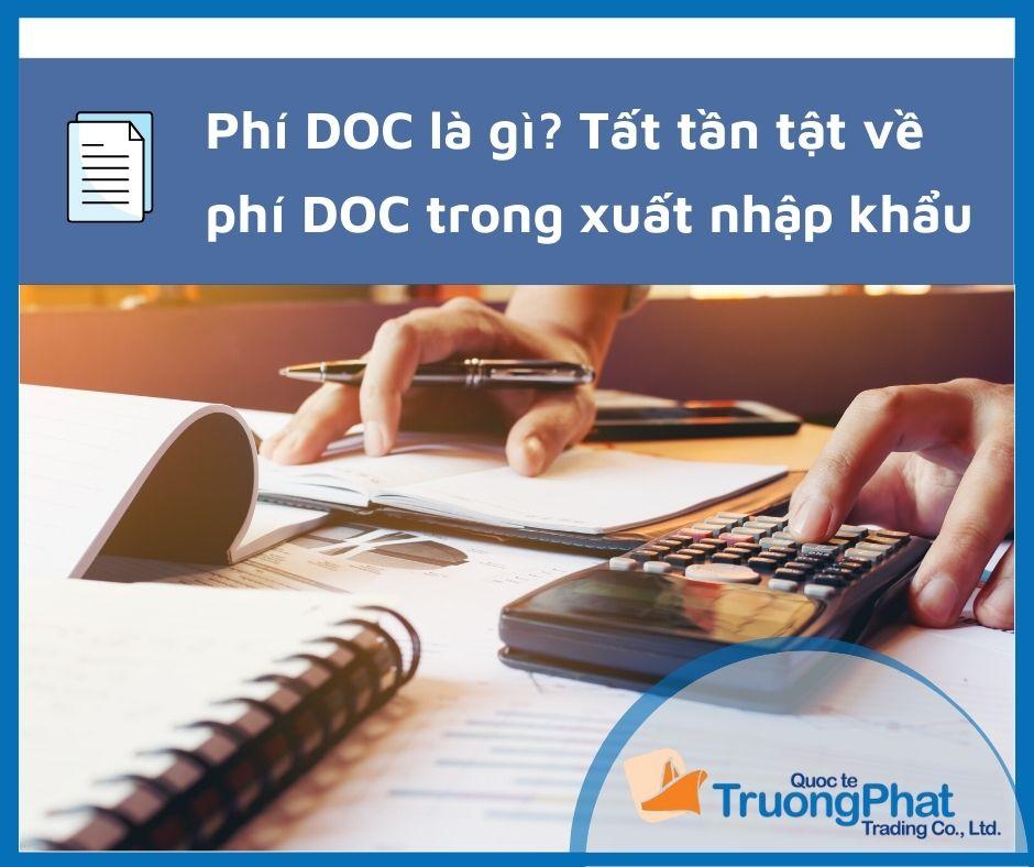 Phí DOC là gì? Tất tần tật về phí DOC trong xuất nhập khẩu