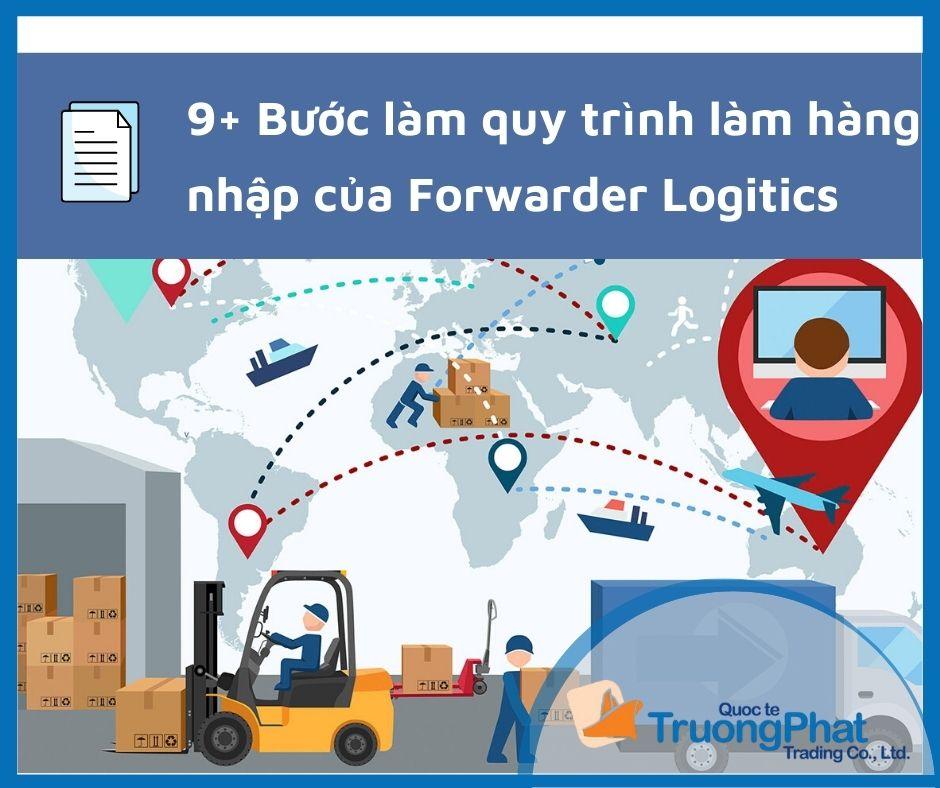 Quy trình làm hàng nhập của forwarder