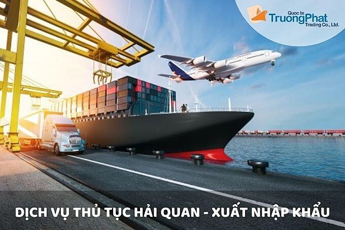 Dịch vụ khai báo hải quan xuất nhập khẩu - Trường phát logistics
